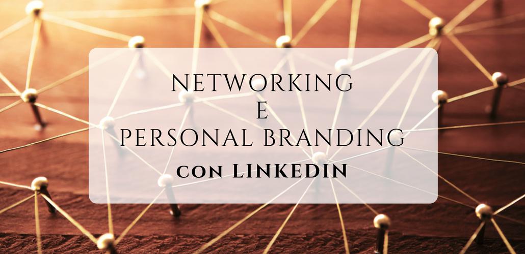 Networking_PersonalBranding_LinkedIn